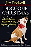 Doggone Christmas: A Polly Parrett Pet-Sitter Cozy Murder Mystery (Polly Parrett Pet-Sitter Cozy Murder Mysteries Book 1)