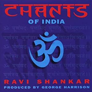 Chants of India - Ravi Shankar & George Harrison