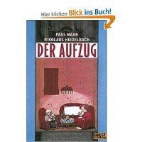 Der Aufzug / Paul Maar ; Nikolaus Heidelbach