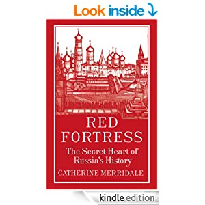 http://www.amazon.co.uk/Red-Fortress-Secret-Russias-History-ebook/dp/B00CBO0BI4/ref=sr_1_1?s=books&ie=UTF8&qid=1402312108&sr=1-1&keywords=merridale+red+fortress