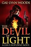 The Devil of Light (A Cass Elliot Crime Novel)