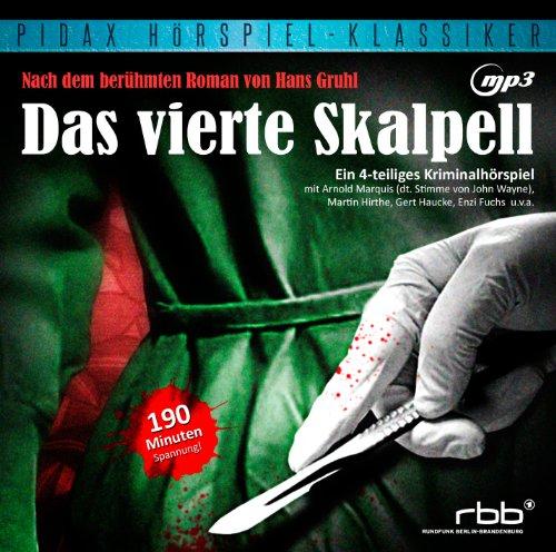 Hans Gruhl - Das vierte Skapell (pidax)
