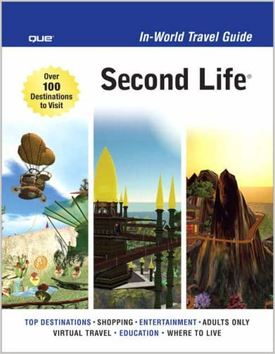 Second Life In-World Travel Guide
