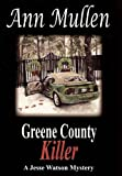 Greene County Killer (A Jesse Watson Mystery Series Book 5)
