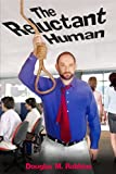 The Reluctant Human