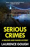 Serious Crimes (A Willows and Parker Mystery)