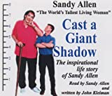 Cast A Giant Shadow ( World's Tallest Woman Sandy Allen )