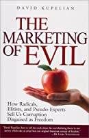 "Cover of ""The Marketing of Evil: How Radi..."