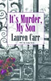 It's Murder, My Son (A Mac Faraday Mystery)