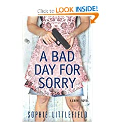A Bad Day for Sorry: A Crime Novel