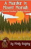 A Murder in Mount Moriah (a Reverend Lindsay Harding Mystery)