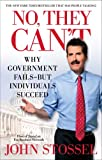 No, They Can't: Why Government Fails-But Individuals Succeed