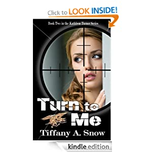 Turn to Me (Kathleen Turner Series)