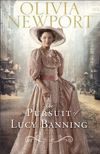 The Pursuit of Lucy Banning,A Novel (Avenue of Dreams)