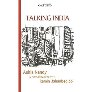 Talking India: Ashis Nandy in Conversation With Ramin Jahanbegloo