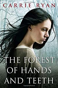 "Cover of ""The Forest of Hands and Teeth"""