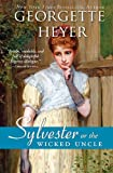 Sylvester: or The Wicked Uncle (Regency Romances)