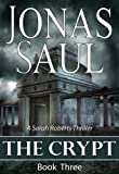 The Crypt (The Sarah Roberts Series Book Three)