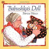 Babushka's Doll, by Patricia Polacco