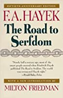 """Cover of """"The Road to Serfdom: Fiftieth A..."""