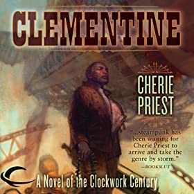 Clementine by Cherie Priest