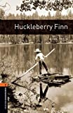 Huckleberry Finn (Oxford Bookworms Library, Level 2)