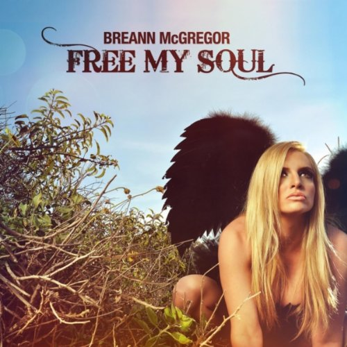 Free My Soul, Breann McGregor
