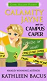 Calamity Jayne and the Campus Caper (Calamity Jayne #4) (Calamity Jayne Mysteries)