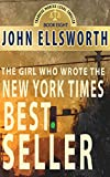 The Girl Who Wrote The New York Times Bestseller: A Novel (Thaddeus Murfee Legal Thriller Series Book 8)