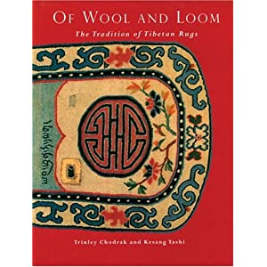 Of Wool And Loom: Tradition Of Tibetan Rugs