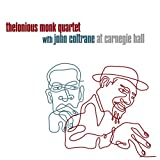 Thelonious Monk Quartet with John Coltrane at Carnegie Hall