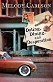 Dating, Dining, and Desperation (Dear Daphne series Book 2)