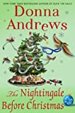 The Nightingale Before Christmas: A Meg Langslow Christmas Mystery (Meg Langslow Mysteries Book 18)