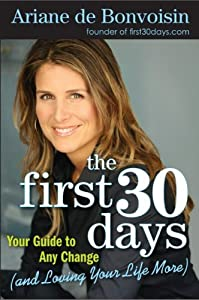 "Cover of ""The First 30 Days: Your Guide t..."