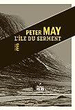 L\'île du serment par Peter May