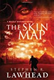 The Skin Map (Bright Empires) by Stephen R. Lawhead