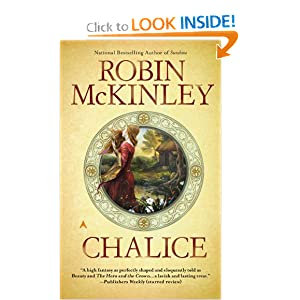 Buy the book at http://www.amazon.com/Chalice-Robin-McKinley/dp/0441018742