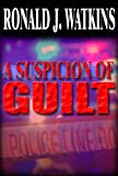 A Suspicion of Guilt