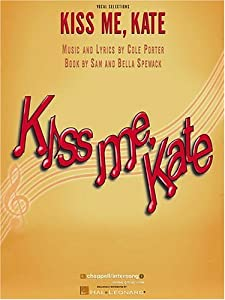 """Cover of """"Kiss Me Kate: A Musical Comedy,..."""