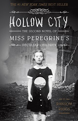 Hollow City: The Second Novel of Miss...
