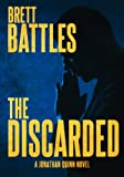 The Discarded (A Jonathan Quinn Novel Book 8)