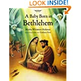 A Baby Born in Bethlehem, by Martha Whitmore Hickman