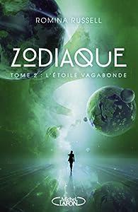 Zodiaque, tome 2 : L'étoile vagabonde par Russell