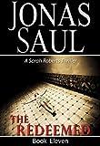The Redeemed (A Sarah Roberts Thriller, Book 11)