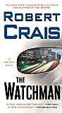 The Watchman: A Joe Pike Novel