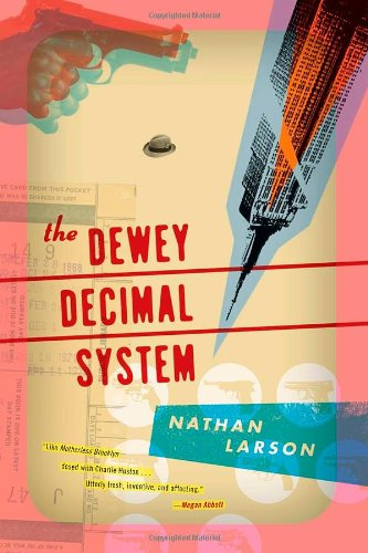The Dewey Decimal System by Nathan Larsen