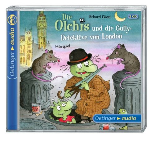 Die Olchis und die Gully-Detektive von London (Oetinger Audio)