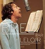 Brel par Leloir