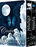 Celestra Series Books 1-2