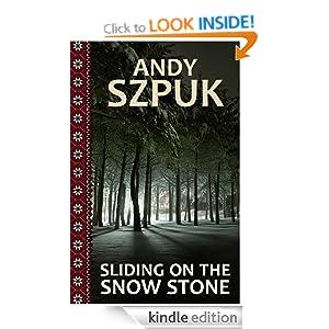 Sliding on the Snow Stone
